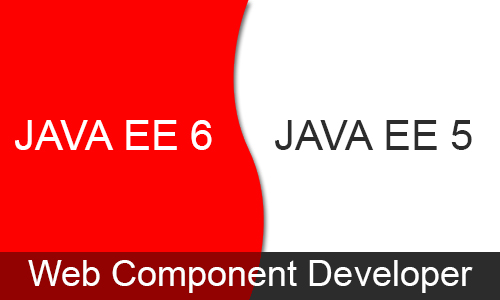 Java EE 5 and Java EE 6 Web Component Developer Certification