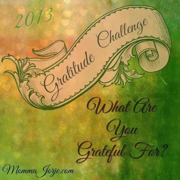 Momma Jorje: Gratitude Challenge
