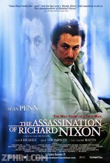 Vụ Ám Sát Tổng Thống Nixon - The Assassination of Richard Nixon (2004) Poster