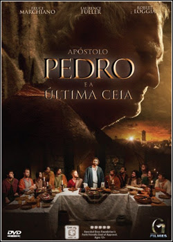 Download Filme Apóstolo Pedro e a Última Ceia – BDRip AVI Dual Áudio + RMVB Dublado
