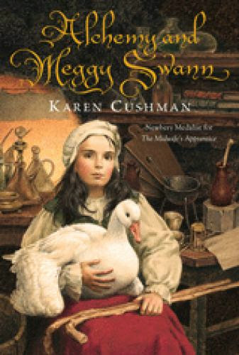 A Review Of Alchemy And Meggy Swann By Karen Cushman