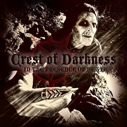 Crest of Darkness - In the Presence of Death (2013)
