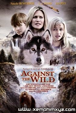 Vùng Đất Hoang Dã - Againts The Wild