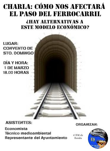 Cartel Charla: Cómo nos  afectará el paso del ferrocarril ¿ Hay alternativas a este modelo económico ?