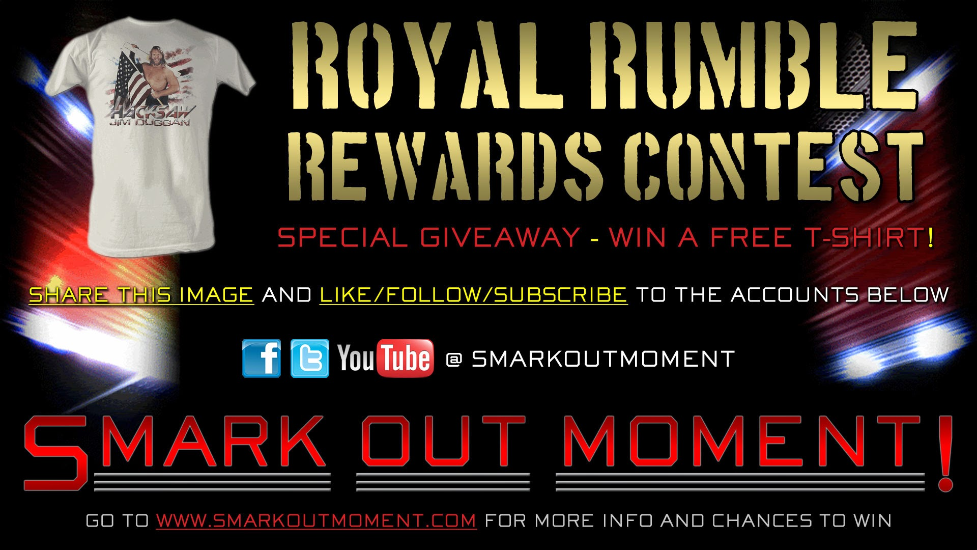 win a free Royal Rumble t-shirt by subscribing to Smark Out Moment