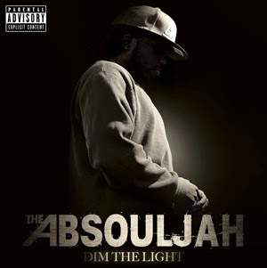 The AbSoulJah - Dim The Light