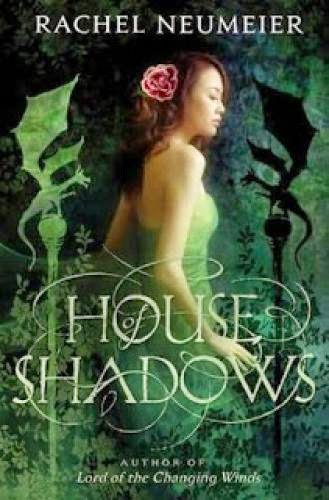 A Review Of House Of Shadows By Rachel Neumeier