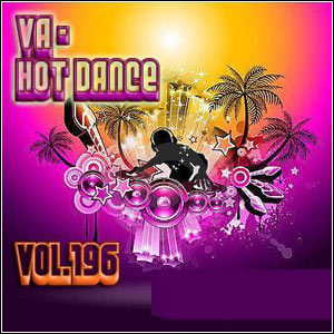 Hot Dance Vol.196 (2011)