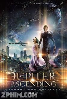 Người Thừa Kế Vũ Trụ - Jupiter Ascending (2015) Poster