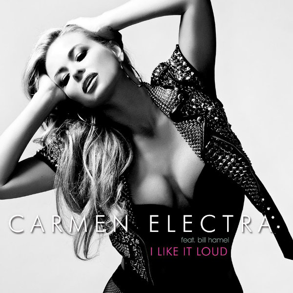 Carmen Electra - I Like It Loud Lyrics