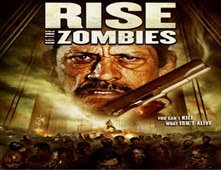 فيلم Rise Of The Zombies بجودة BRRip