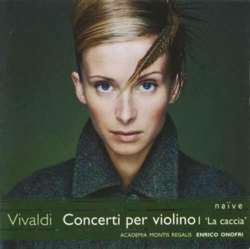Enrico Onofri – Vivaldi: Concerti per violino I 'La caccia' (2006)