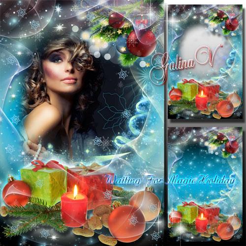 Новогодняя рамка - Ожидание волшебного праздника