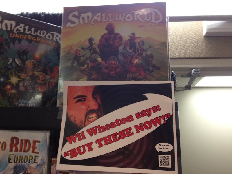 "Wil Wheaton poster saying ""Buy These Now!"" under the game Smallworld."