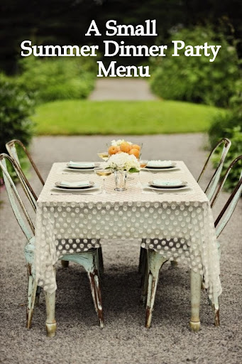 Recently A Regular Reader Of The Blog Asked If I Might Organize Menus For Meal Or Dinner Party That Ensure Great Food And Flavor But Also An Opportunity