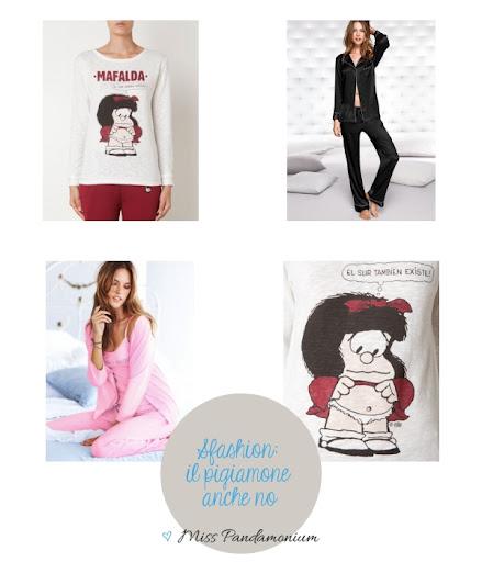 Sfashion: il pigiamone anche no