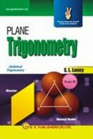 Plane Trigonometry : Part -Ii (Paperback) by S L Loney