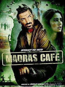 Tình Báo - Madras Cafe poster