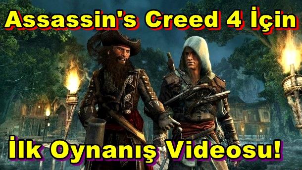 Assassin's Creed 4 İçin İlk Oynanış Videosu Yayınlandı!