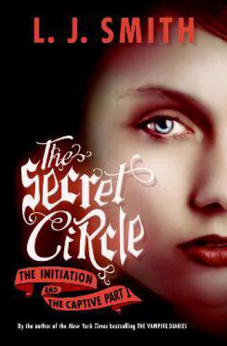 Review The Secret Circle Initiation By L J Smith
