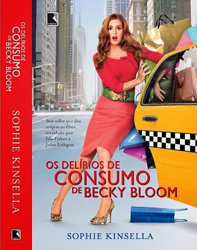 Livro Os Delírios de Consumo de Becky Bloom