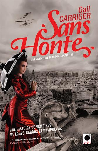 Le Protectorat de l'ombrelle, Tome 3 : Sans honte de Gail Carriger  Sans_honte_T