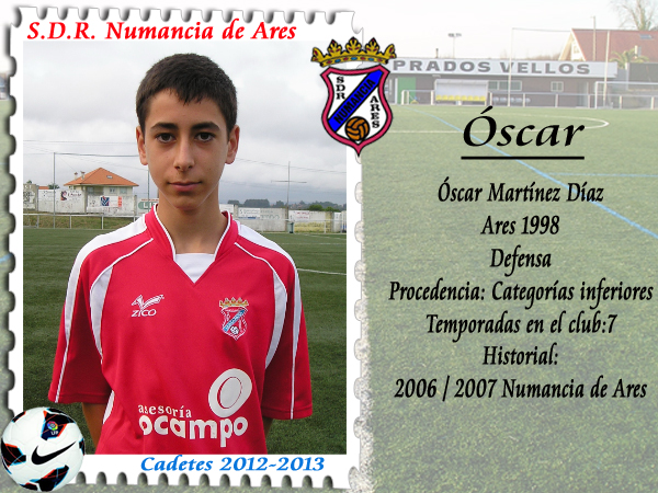 OSCAR Martínez. Cadete Numancia de Ares.