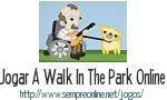 Jogo A Walk In The Park Online