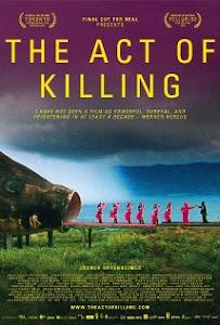 Thi Hành Khai Tử - The Act Of Killing poster