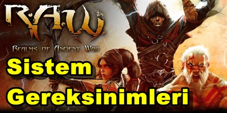R.A.W.: Realms of Ancient War PC Sistem Gereksinimleri