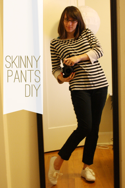 skinny pants diy