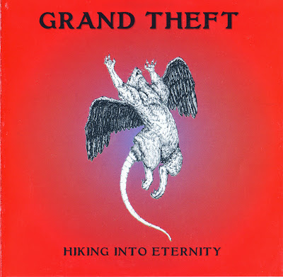 Grand Theft ~ 1972 ~ Hiking Into Eternity