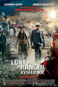 Kỵ Sĩ Cô Độc - The Lone Ranger poster