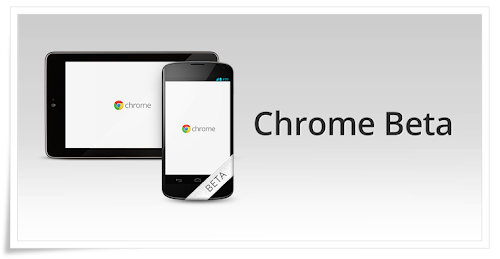 Chrome Beta per Android