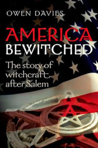 Review America Bewitched Witchcraft After Salem