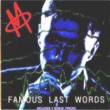 M - Famous Last Words