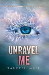 Shatter Me - Unravel Me