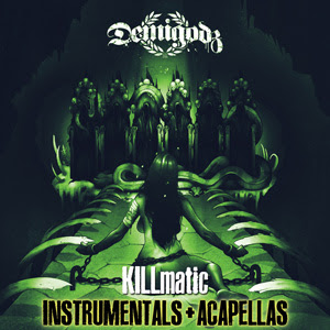 Demigodz - Killmatic (Instrumentals & Acapellas)