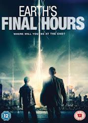 Earth's Final Hours - Thời khắc cuối cùng