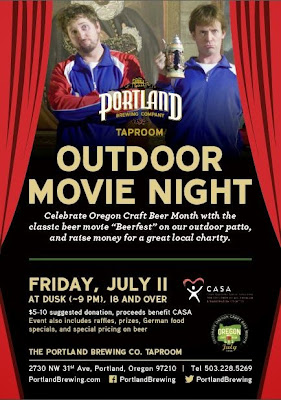 consider visiting tomorrow, Friday July 11, which is when Portland Brewing Taproom will be doing an Outdoor Movie Night! The movie starts at 9pm and they will be showing Beerfest on the big screen. There will also be Raffles, Prizes, and Beer and German Food Specials. Of course you can get some ZigZag River Lager in your glass too.  The $5-10 suggested donation will benefit CASA for Children Multnomah and Washington Counties, aka Court Appointed Special Advocates for Children who advocate for the children who have been abused or neglected and are going through the trauma of the court system and foster care system.  So you'll be enjoying beer, having a good time, and contributing to TWO WORTHWHILE CAUSES at once.