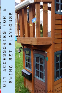 How to make a swing set playhouse more exciting and fun for children with some easy accessories.