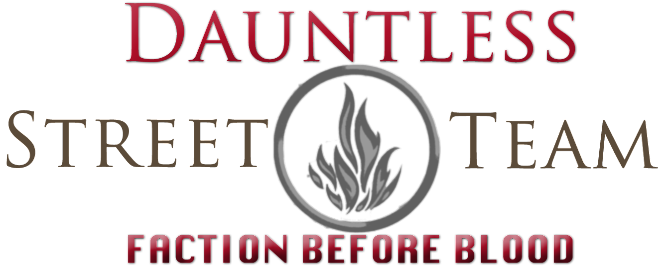 Team Dauntless Street Team Sign-ups! Win INSURGENT