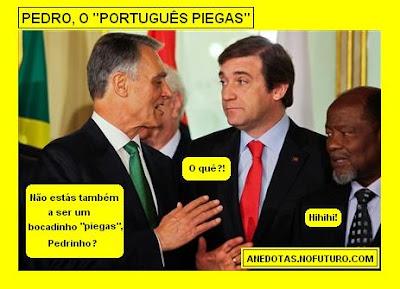 """Pedro (Passos Coelho), o """"Português Piegas"""""""