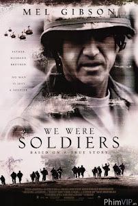 Chúng Tôi Từng Là Lính - We Were Soldiers poster
