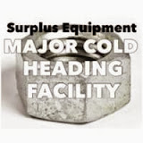Surplus Equipment From a Major Cold Heading Facility
