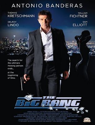 The Big Bang - Antonio Banderas - Hollywood Movies to Watch