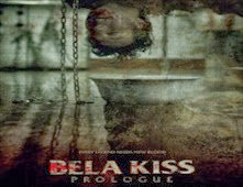 فيلم Bela Kiss: Prologue