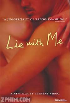 Hãy Giấu Cùng Em - Lie With Me (2005) Poster