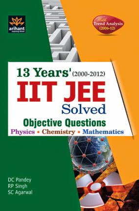 13 Years IIT JEE Solved Objective Questions (Physics, Chemistry, Mathematics) (Paperback)