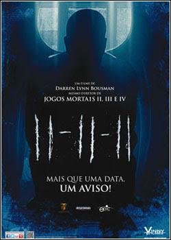 Filme Poster 11-11-11 DVDRip XviD Dual Audio & RMVB Dublado
